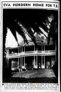 EVA HORDERN HOME FOR T.B. (1948, June 18). The Land (Sydney, NSW : 1911 - 1954), p. 22. Retrieved March 23, 2021, from http://nla.gov.au/nla.news-article105812352