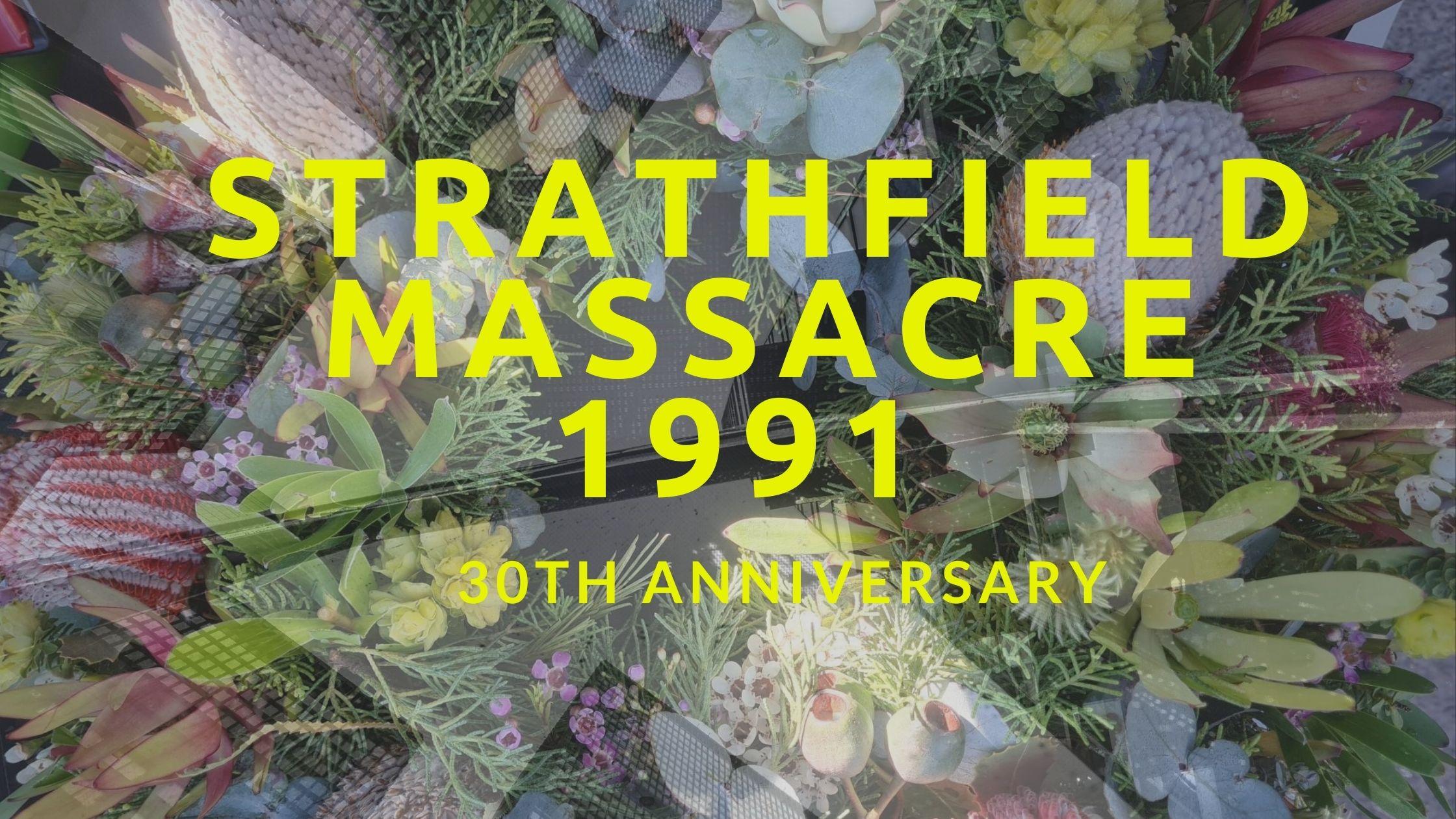 Strathfield Massacre – 30th Anniversary